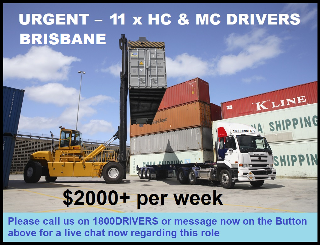 URGENT – HC & MC Drivers - Earn $2000 + pw