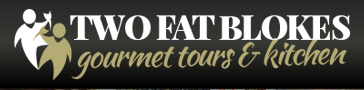Two Fat Blokes Gourmet Tours